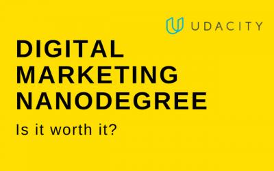 Why Choose Udacity Digital Marketing Nanodegree Program